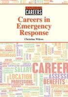 Careers in Emergency Response, ed. , v.