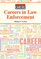 Careers in Law Enforcement, ed. , v.