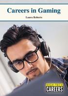Careers in Gaming, ed. , v.
