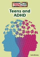 Teens and ADHD