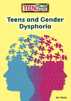 Teens and Gender Dysphoria