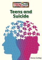 Teens and Suicide, ed. , v.