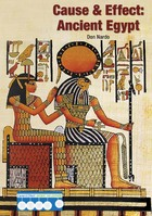 Cause & Effect: Ancient Egypt, ed. , v.