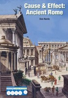 Cause & Effect: Ancient Rome, ed. , v.