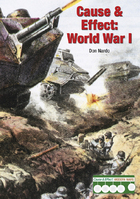 Cause & Effect: World War I, ed. , v.