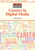 Careers in Digital Media, ed. , v.