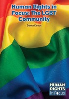Human Rights in Focus: The LGBT Community, ed. , v.