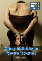 Human Rights in Focus: Torture, ed. , v.