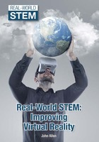 Real-World STEM: Improving Virtual Reality, ed. , v.