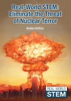 Real-World STEM: Eliminate the Threat of Nuclear Terror