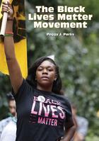 The Black Lives Matter Movement, ed. , v.