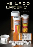 The Opioid Epidemic, ed. , v.