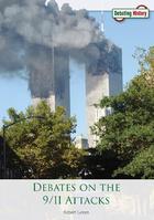 Debates on the 9/11 Attacks, ed. , v.