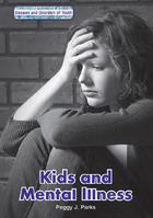 Kids and Mental Illness, ed. , v.