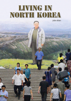 Living in North Korea, ed. , v.