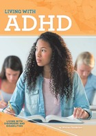 Living with ADHD, ed. , v.