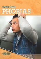 Living with Phobias, ed. , v.