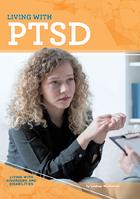 Living with PTSD, ed. , v.