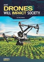 How Drones Will Impact Society