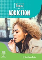 Teens and Addiction, ed. , v.
