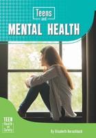 Teens and Mental Health, ed. , v.