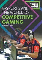E-Sports and Competitive Gaming, ed. , v.