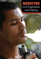 Addicted to E-Cigarettes and Vaping, ed. , v.