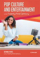 Pop Culture and Entertainment in the Twenty-First Century, ed. , v.