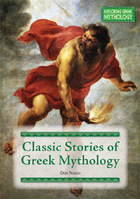 Classic Stories of Greek Mythology, ed. , v.