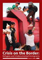 Crisis on the Border, ed. , v.