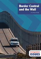Border Control and the Wall, ed. , v.