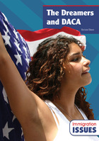 The Dreamers and DACA, ed. , v.
