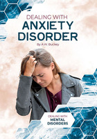 Dealing with Anxiety Disorder, ed. , v.