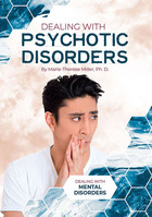 Dealing with Psychotic Disorders, ed. , v.