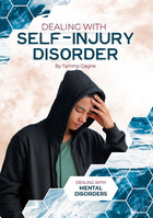 Dealing with Self-Injury Disorder, ed. , v.