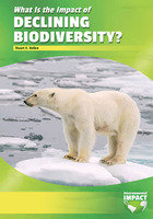 What Is the Impact of Declining Biodiversity?, ed. , v.