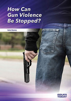 How Can Gun Violence Be Stopped?, ed. , v.
