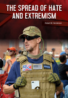 The Spread of Hate and Extremism, ed. , v.