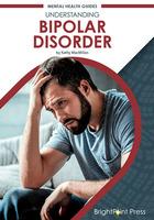 Understanding Bipolar Disorder, ed. , v.