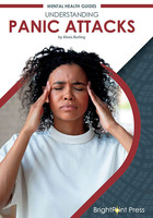 Understanding Panic Attacks, ed. , v.
