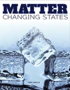Matter Changing States