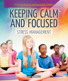 Keeping Calm and Focused, ed. , v.
