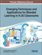 Emerging Techniques and Applications for Blended Learning in K-20 Classrooms, ed. , v.