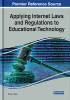 Applying Internet Laws and Regulations to Educational Technology, ed. , v.