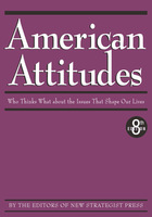 American Attitudes, ed. 8, v.