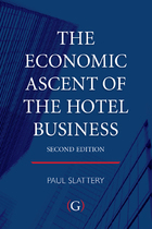 The Economic Ascent of the Hotel Business, ed. , v.