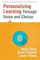 Personalizing Learning Through Voice and Choice, ed. , v.