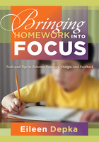 Bringing Homework into Focus, ed. , v.