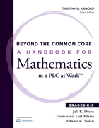 A Handbook for Mathematics in a PLC at Work™, Grades K-5, ed. , v.
