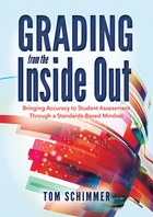 Grading From the Inside Out, ed. , v.